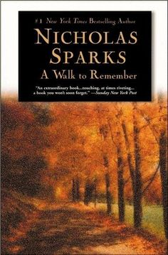 Walk To Remember By Nicholas Sparks | Books Worth Reading #Book #Books Worth Reading #Books to Read