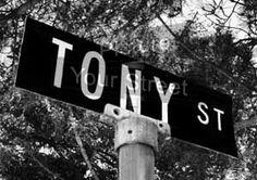 #Tony www.pictureyourstreet.com #StreetSign