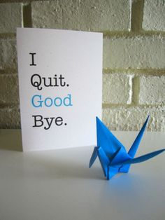 I Quit Funny Card | Etsy