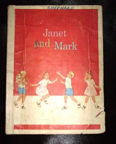 Janet and Mark Readers.  Anyone else learn how to read with these books?  I think we learned with these in 1st or 2nd grade back in the late 70's.  Now kids are reading in PreK.