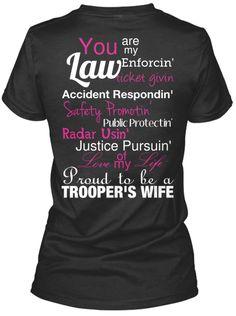 Love!!!!! State trooper t-shirt @Kara Morehouse Morehouse Morehouse Morehouse Dwyer