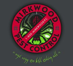 Mirkwood Pest Control - Because there's no better way to get rid of pests than a bunch of pissed off wood elves. Tolkien Books, Jrr Tolkien, Thranduil, Legolas, Hobbit Funny, Hobbit Humor, Concerning Hobbits, The Hobbit Movies, Desolation Of Smaug
