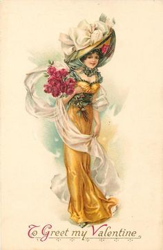TO GREET MY VALENTINE  elegant lady in golden dress & large hat faces front, carrying roses