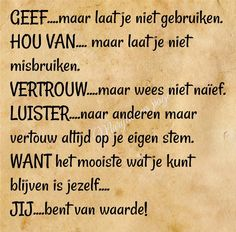 Dutch Phrases, Dutch Words, Cool Words, Wise Words, Best Quotes, Life Quotes, Qoutes, Dutch Quotes, Philosophy Quotes