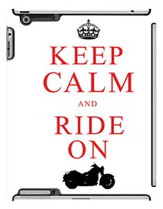 KEEP CALM and RIDE ON iPad case