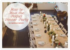 Lauren Conrad's tips on throwing a great dinner party
