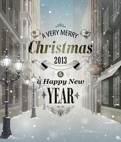 A Merry Christmas 2013 and Happy New Year wish!
