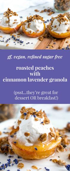 The perfect summer dessert or breakfast - the cinnamon lavender granola is INSANELY delicious.