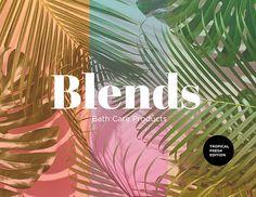 Blends: Brand Concept on Behance
