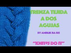 Punto (puntada) trenzas (ochos) Tutorial de tejido con dos agujas # 378 - YouTube