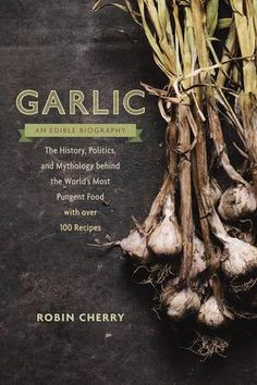 Garlic, an Edible Bi