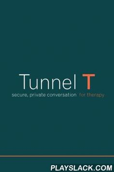 """Tunnel T  Android App - playslack.com , Private communication between therapists and patientsTherapists should create accounts on the Tunnel T web site (http://tunnelt.com). That's where therapists add clients to their accounts, keep treatment notes, and take care of Tunnel T billing. Once you create a web account, go to Settings to """"Add another device."""" You will get a passphrase. Enter this passphrase into the mobile app, and you now have a mobile messenger to communicate with…"""