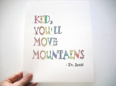 Cute dr Seuss quote for a kids room