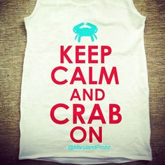 Keep Calm and Crab On