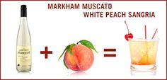 White Peach #Sangria made with Markham Vineyards #Muscato #cocktails #drinks #recipes