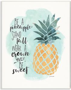 Be a pineapple! ♥️