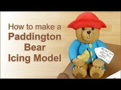 How to make a Paddington Bear Cake from Creative Cakes by Sharon - YouTube