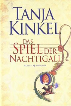 Das Spiel der Nachtigall: Roman von Tanja Kinkel, http://www.amazon.de/dp/3426198185/ref=cm_sw_r_pi_dp_RumLtb0JY7VGK