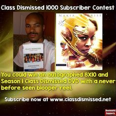 @classdismissedseries Contest  You can win a free Class Dismissed DVD Season 1 and an Autograph 8X10 when you Subscribe. You can own the DVD and a signed autograph picture just like me. I won a few autographs in the past including this one. Subscribe and help us reach 1000 now at http://ift.tt/1NIketJ  #trentonnjpromoter #nakiaburrise #nakiabunleashed #classdismissedseries #Teamnakiab #classdismissed #dvd #youtuber #autograph #beatmaticartwork #Beatmaticsupports #actorslife #producer…