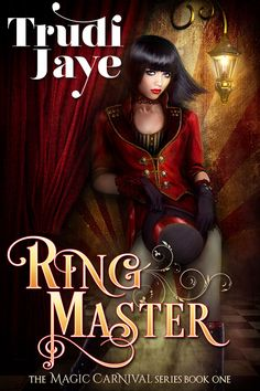 https://www.amazon.com/Ringmaster-Magic-Carnival-Book-1-ebook/dp/B00KIYOAEA/