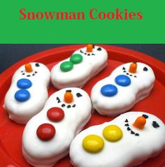 Snowman cookies  1 pack Nutter Butter cookies  1 bag Vanilla Almond Bark  1 bag M  orange Tic Tacs 1 Black Decorator Icing (use a black gel pen will make the job much easier.  Dip the nutter butter cookies almond bark.  Put 3 pieces of the M on the cookies for the buttons. The nose is a orange Tic Tac. Use your favorite colored ones for the holiday season, blue, red, yellow and green are all great choices.