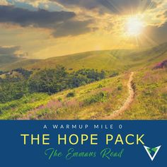The Hope Pack – A Warmup Mile