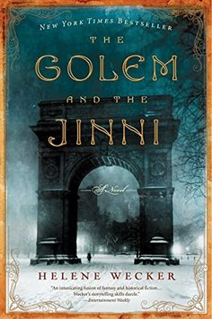 Helene Wecker_The Golem and the Jinni