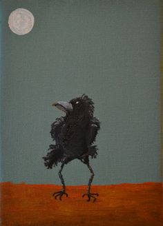 Oily Crow     Oils on canvas.  His name is Carl and he's got moves like Jagger.