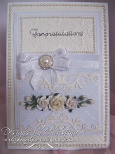 card by Christina Griffiths.... would make a beautiful wedding card