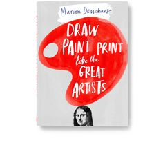 I love Marion Deuchars illustrated books of artists. This one is Draw, Paint, Print like the Great Artists.