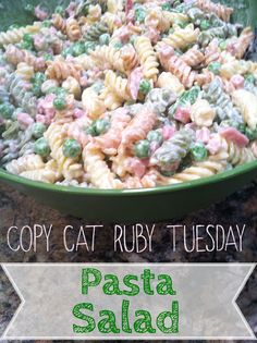 Ruby Tuesday Copycat Pasta Salad