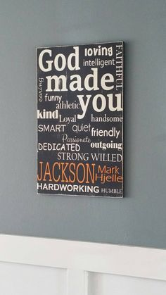 Personalized God Made You Painted wood sign by CreatedForYouOn10th