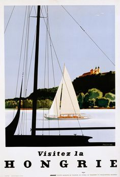 balaton poster - Google keresés Poster S, Poster Prints, Around The World In 80 Days, Around The Worlds, Ship Art, Travel Images, Vintage Travel Posters, Illustrations And Posters, Travel And Leisure