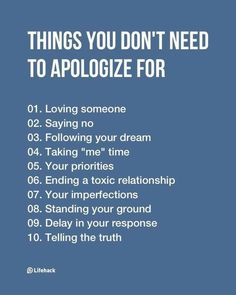Things You Don't Need To Apologize For