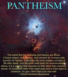 "replace the word ""religion"" with ""spirituality"". Pantheism is based on atheism + deep awe of the universe, therefore ""religion"" does not apply."