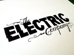 The Electric Company Handwritten typography 5.25.14 photo