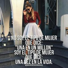 Soy única ❣️ Important Quotes, Powerful Quotes, Powerful Women, Bitch Quotes, Boy Quotes, Woman Quotes, Inspirational Phrases, Motivational Phrases, Cute Spanish Quotes