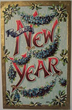 Vintage -- Happy New Year card Vintage Happy New Year, Happy New Year Cards, New Year Wishes, New Year Greetings, Christmas Greetings, Vintage Greeting Cards, Vintage Christmas Cards, Vintage Holiday, Images Victoriennes
