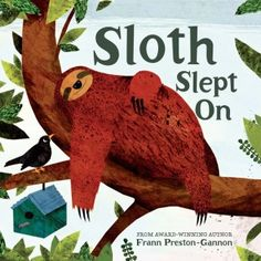 Buy Sloth Slept On by Frann Preston-Gannon at Mighty Ape NZ. Sloth is back - now in board book edition! A group of children find a sloth snoring away in a tree in their garden. Not knowing what it is, they se. Preston, Boomerang Books, Snoring, Bedtime, Childrens Books, Toddler Books, Little Girls, Dinosaur Stuffed Animal, Sloths