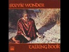 From 1972 and the amazing Stevie Wonder from his 'Talking Book' LP here's 'I Believe (When I Fall In Love)'