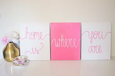 Pink Home Is Where You Are Canvas Painting by SimplyJessicaMarie, $55.00