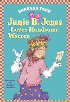 Junie B. Jones Loves Handsome Warren (Junie B. Jones #7)