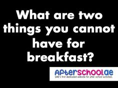 What are two things you cannot have for breakfast? #Riddles