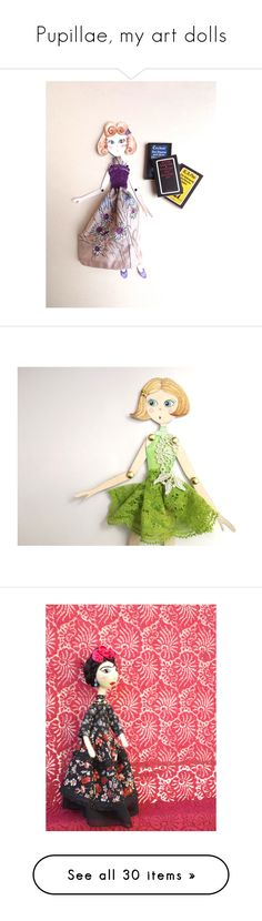 """""""Pupillae, my art dolls"""" by pupillae ❤ liked on Polyvore featuring jane austen, paper doll, art doll, princess and the pea, paper clay, pinocchio, pupillae, paper toy, jewelry and brooches"""