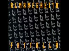 ALMAMEGRETTA - FATTALLA' (1994)