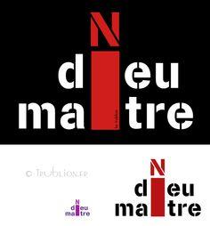 Trublion's Work : Logo type Ni dieu Ni maitre street art et serigraphie textile sur sac a dos et tee shirts.