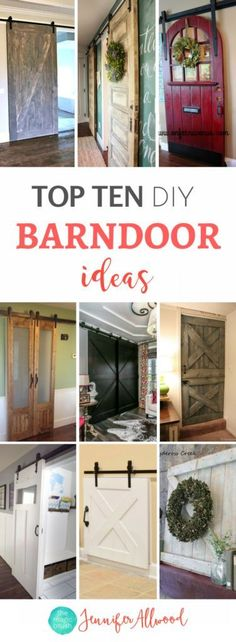 Amazing Ideas | Top Ten DIY Barndoor Tutorials and Farmhouse Barndoor Ideas and Sliding Doors | Jennifer Allwood | Barndoors | Refurbished doors as barndoor | Barndoors  Solutions for laundry room, mudroom,  bathroom, stairs, pantry, office and more