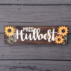 Custom Name Desk Plaque, Teacher Gift, Custom Hand Painted Teacher Gift, Custom Sunflower Name Plaque, Wood Stained Wood Name Sign by IvyandOrchid on Etsy