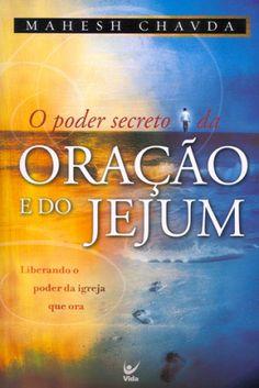O Poder Secreto da Oração e do Jejum Good Books, My Books, Forever Book, Literary Quotes, Book Lovers, Spirituality, Mindfulness, Lettering, Feelings