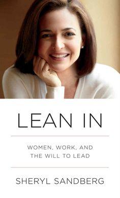Lean In by Sheryl Sandberg: A Fear-Busting Manifesto for Women